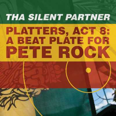 """Cover of """"Platters, Act 8: A Beat Plate For Pete Rock"""" by Tha Silent Partner"""