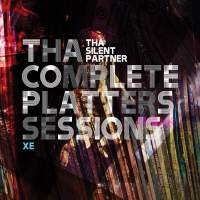 Tha Silent Partner - Tha Complete Platters Sessions XE