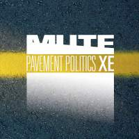 Pavement Politics XE