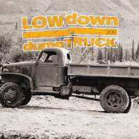 LOWdown - dumpTRUCK XE