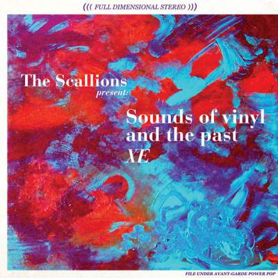 "Cover of ""Sounds of vinyl and the past XE"" by The Scallions"