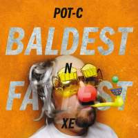 "Cover of ""Baldest N Fattest XE"" by Pot-C"